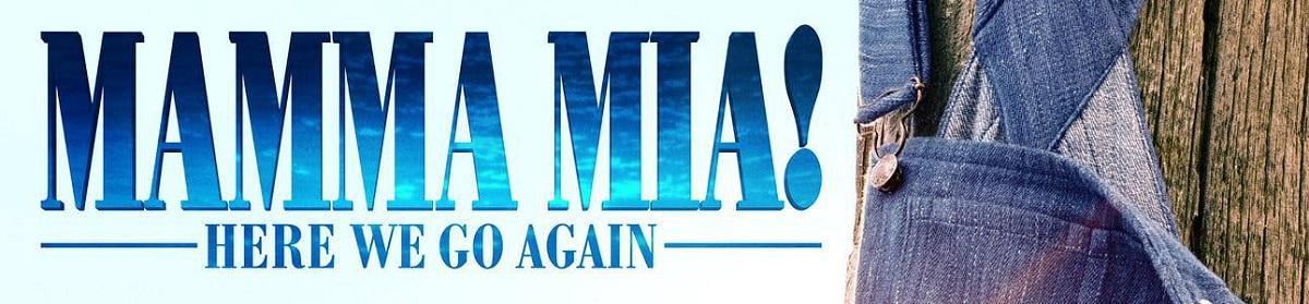 Mamma Mia! Here We Go Again - New Trailer Released